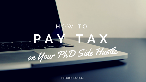 tax PhD side hustle