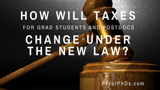 2018 tax for grad students and postdocs