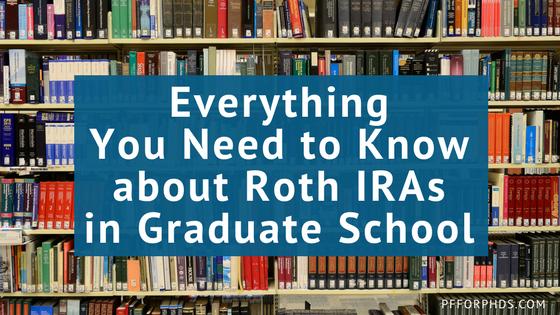 Roth IRA graduate school