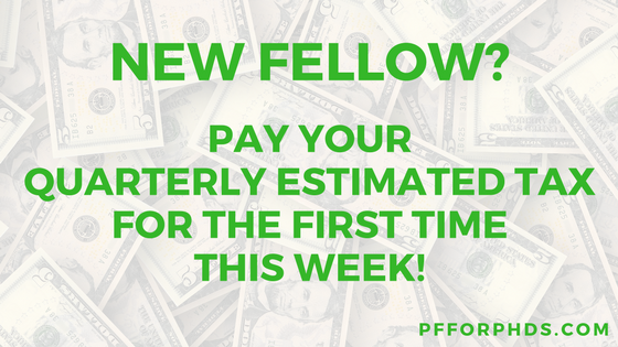 New Fellow Pay Your Quarterly Estimated Tax For The First Time This