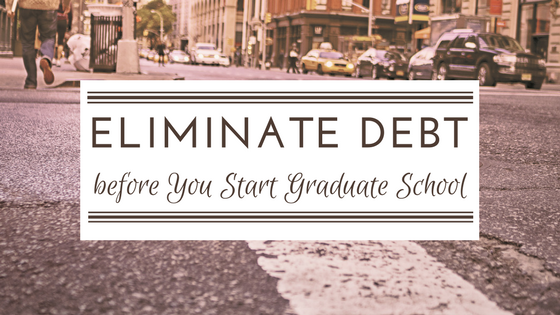 eliminate debt grad school