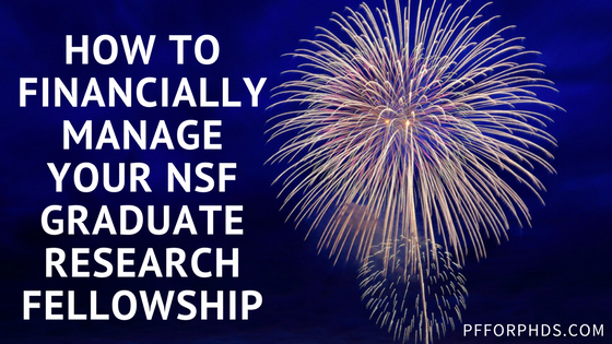 NSF GRFP Archives - Personal Finance for PhDs
