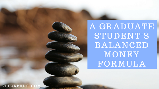 grad student balanced money formula