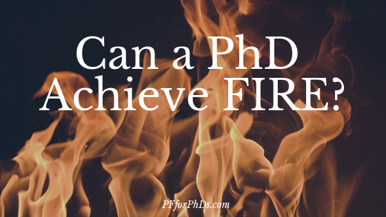 Can PhD FIRE