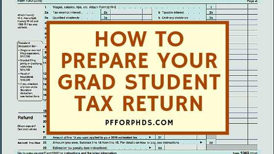 grad student tax return 2018